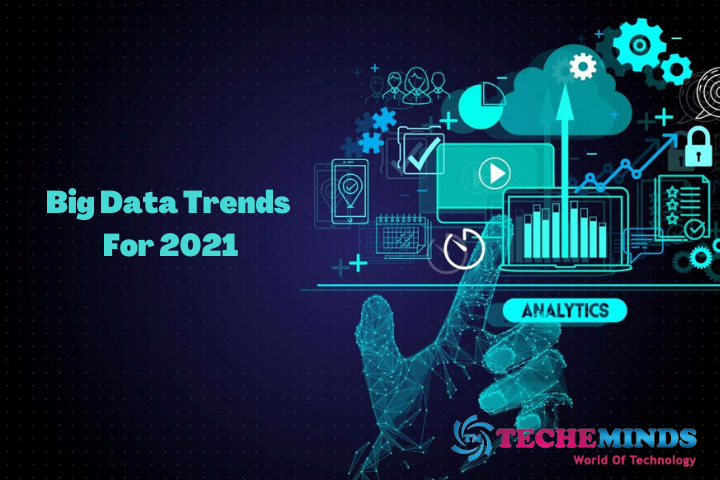 Top 10 Big Data Trends For 2021