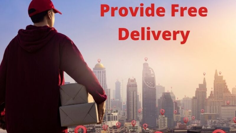 Provide Free Delivery